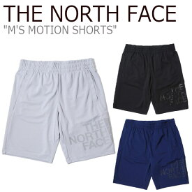 ノースフェイス ハーフパンツ THE NORTH FACE メンズ M'S MOTION SHORTS モーション ショーツ BLACK ブラック GRAY グレー BLUE ブルー NS6KK02J/K/L ウェア 【中古】未使用品