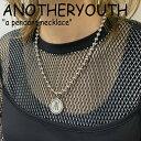 アナザーユース ネックレス ANOTHERYOUTH メンズ レディース a pendant necklace ペンダント ネックレス SILVER シル…
