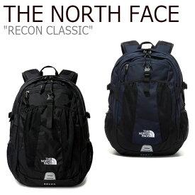 ノースフェイス リュック THE NORTH FACE メンズ レディース RECON CLASSIC リコン クラシック BLACK ブラック NAVY ネイビー NM2DL57A/B バッグ 【中古】未使用品
