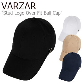 バザール キャップ VARZAR メンズ レディース STUD LOGO OVER FIT BALL CAP スタッド ロゴ オーバーフィット ボールキャップ NAVY ネイビー BLACK ブラック BEIGE ベージュ WHITE ホワイト varzar563/4 varzar496/7 ACC