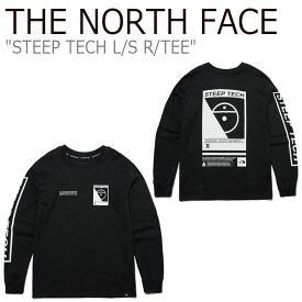 ノースフェイス Tシャツ THE NORTH FACE メンズ レディース STEEP TECH L/S R/TEE スティープ テック ロングスリーブ ラウンドTシャツ ロンT 長袖 BLACK ブラック NT7TL71B ウェア 【中古】未使用品