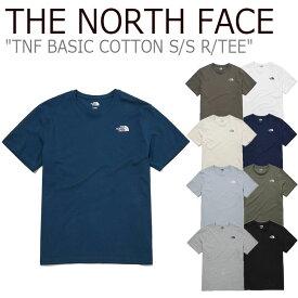 ノースフェイス Tシャツ THE NORTH FACE メンズ レディース TNF BASIC COTTON S/S R/TEE ベーシック コットン ショートスリーブ ラウンドTEE BEIGE WHITE BLACK GREY IVORY NAVY BROWN NT7UM20A/B/C/D/E/F/G/H/I ウェア 【中古】未使用品