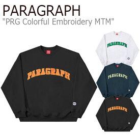 パラグラフ トレーナー PARAGRAPH メンズ レディース PRG COLORFUL EMBROIDERY MTM カラフル エンブロイダリー スウェットシャツ MELANGE メランジ NAVY ネイビー BLACK ブラック 起毛なし M10 ウェア