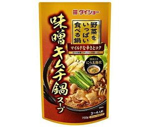 送料無料 【2ケースセット】ダイショー 野菜をいっぱい食べる鍋 味噌キムチ鍋スープ 750g×10袋入×(2ケース) 北海道・沖縄・離島は別途送料が必要。