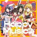 【11/04発売予定】 ブシロードミュージック Happy Around! / Happy Music♪ Blu-ray付生産限定盤 ◆メーカー特典「特…