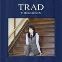 TRAD(初回限定盤) (DVD付)/竹内まりや【CD・J-POP】【新品】