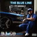 DJ☆GO/THE BLUE LINE【CD/邦楽ポップス】