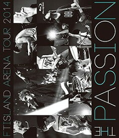 FTISLAND/ARENA TOUR 2014-The Passion-【Blu-ray/洋楽】