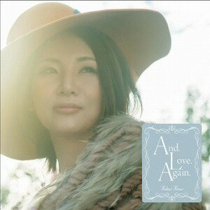 And.Love.Again.【CD・J-POP】