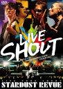 スターダスト・レビュー/STARDUST REVUE LIVE TOUR SHOUT〈2枚組〉【DVD/邦楽】