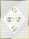 限〉(A)LIVE TOUR 2015 −SINCE【DVD・音楽】