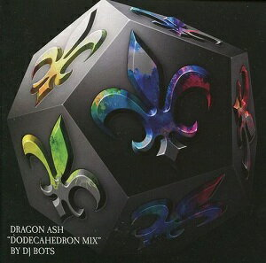 "Dragon Ash""dodecahedron mix"" by DJ BOTS [初回限定盤]【CD/J−POP】"
