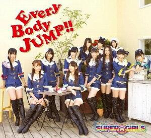 【アウトレット品】SUPER☆GiRLS/EveryBody JUMP!!【CD/邦楽ポップス】