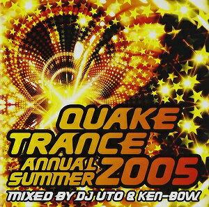 QUAKE TRANCE ANNUAL 2005 SUMMER MIXED BY DJ UTO&KEN-BOW【CD/邦楽ポップス/オムニバス(その他)】