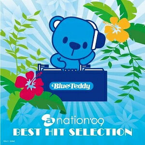 a-nation'09 BEST HIT SELECTION【CD/邦楽ポップス/オムニバス(その他)】