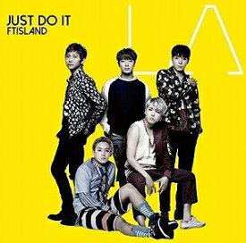 【アウトレット品】FTISLAND/JUST DO IT【CD/韓国・中国系歌手】