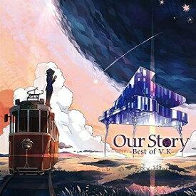 V.K/Our Story-Best of V.K【CD/イージーリスニング】