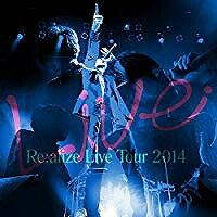 りょーくん/Re:alize Live Tour 2014【CD/邦楽ポップス】初回出荷限定盤