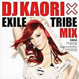 【アウトレット品】DJ KAORI×EXILE TRIBE MIX【CD/邦楽ポップス/オムニバス(その他)】