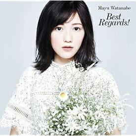 渡辺麻友/Best Regards!【CD/邦楽ポップス】初回出荷限定盤(完全生産限定盤A)