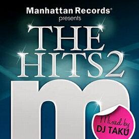 【アウトレット品】Manhattan Records(R) presents THE HITS2 mixed by DJ TAKU【CD/洋楽ロック&ポップス/オムニバス(その他)】