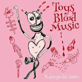 斉藤和義/Toys Blood Music【CD/邦楽ポップス】