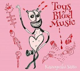 斉藤和義/Toys Blood Music【CD/邦楽ポップス】初回出荷限定盤(初回限定盤)