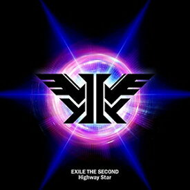 EXILE THE SECOND/Highway Star【CD/邦楽ポップス】