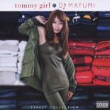 【中古】DVD▼tommy girl×DJ MAYUMI STREET COLLECTION▽レンタル落ち
