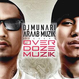 【アルバム】 OVER DOZE MUZIK - DJ MUNARI 【ヒップホップ】【日本語ラップ】【国内盤】【あす楽対応】