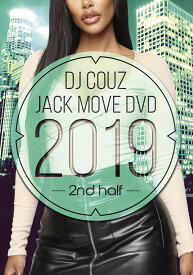 洋楽DVD 2019年後期最新Hip Hop R&BミックスDVD Jack Move DVD 2019 2nd Half - DJ Couz