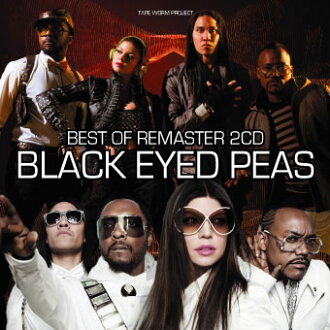 集团B.E.P.数码最尖端最好! Best Of Black Eyed Peas Remaster 2CD -黑色一伊特豌豆