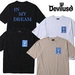 DeviluseBigTシャツDreamLifeデビルユース半袖