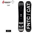 2021 FNTC CAT スノーボード 板 メンズ【JSBCスノータウン】