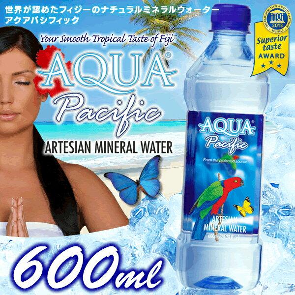 AQUA PACIFIC 600ml×24本PET アクアパシフィック 送料無料 ミネラルウォーター ペットボトル 飲料水 海外名水【D】【O】