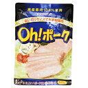 オキハム Oh!ポーク(ポークランチョンミート)140g │沖縄産豚肉100%使用│