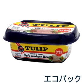 チューリップ ポークランチョンミート(うす塩味)200g エコパック │TULIP│