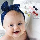baby bling ベビーブリング ベビー ヘアバンド ヘッドバンド リボン カチューシャPrinted Knots プリンテッド ノット …