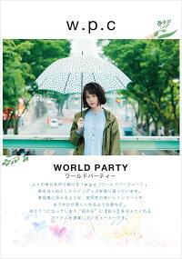 w.p.c【ワールドパーティー】