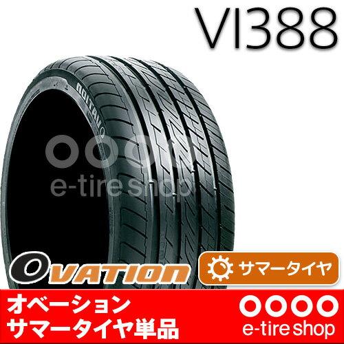【要メーカー取寄】 OVATION VI388 215/45R18 93W XL [オベーション][サマータイヤ] 注)タイヤ1本あたりのお値段です