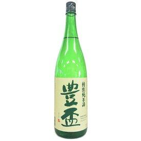 豊盃 特別純米酒 [1800ml] [三浦酒造] [青森]