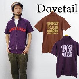 ダブテイル DOVETAIL ライトオンススウェット(トレーナー)S/Sジャージ(トラックジャケット)「PORTLAND」