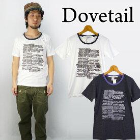 ダブテイル DOVETAIL トリムTシャツ