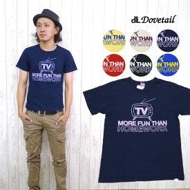 ダブテイル DOVETAIL 半袖プリントユースTシャツ「TV」
