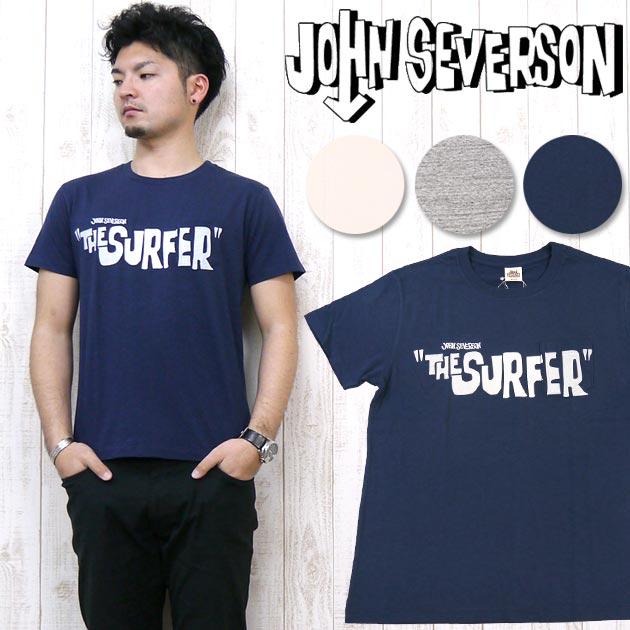 ジョンセバーソン John Severson 半袖 Tシャツ プリント ポケット 「THE SURFER」 JS76664