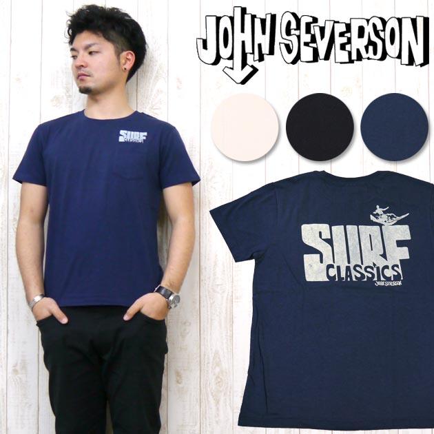 ジョンセバーソン John Severson 半袖 Tシャツ プリント ポケット 「SURF CLASSICS」 JS76666