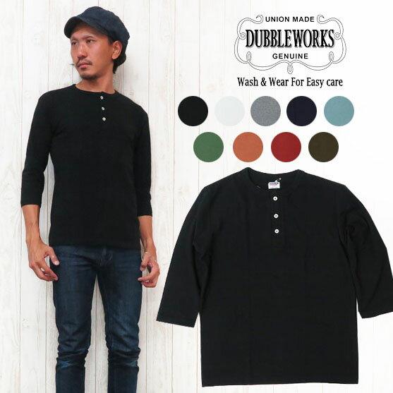 ダブルワークス DUBBLE WORKS Tシャツ 7分袖 ヘンリーネック 無地 53003