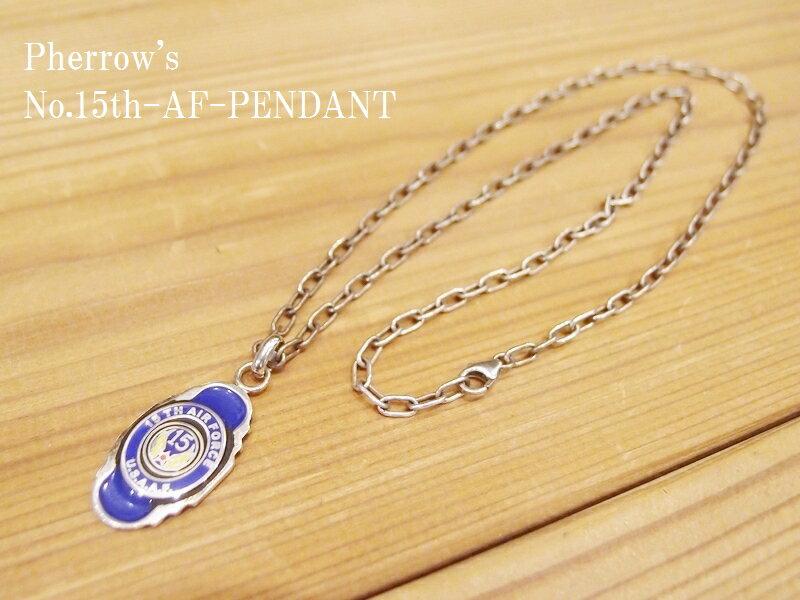 '15th AIR FORCE'シルバーペンダント Pherrow's フェローズ EASY NAVY 15th-AF-PENDANT