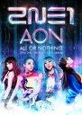 2NE1/2014 2NE1 WORLD TOUR〜ALL OR NOTHING〜in Japan