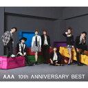 AAA/AAA 10th ANNIVERSARY BEST(DVD付)